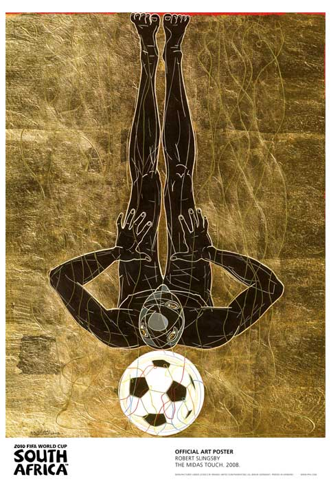 FIFA World Cup 2010 Official Art Posters - The Midas Touch by Robert Slingsby