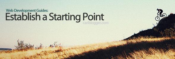Web Development Key Guides Part 1: Establish a Starting Point