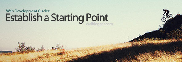 Web Development Key Guides Part 1: Establish a Starting Point