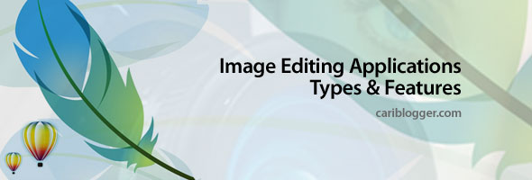 Features and Types of Image Editing Applications