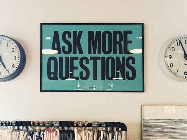 Ask more question